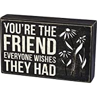 Primitives by Kathy Classic Black and White Box Sign, 8 x 5-Inches, You're The Friend