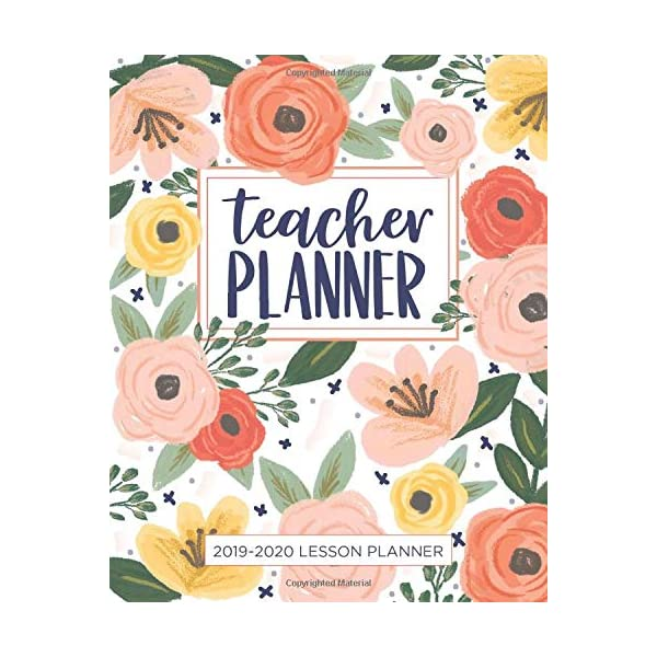 Lesson Planner for Teachers: Weekly and Monthly Teacher Planner | Academic Year Lesson Plan and Record Book with Floral Cover (July through June) (2019-2020 Lesson Plan Books for Teachers)                         (Paperback)