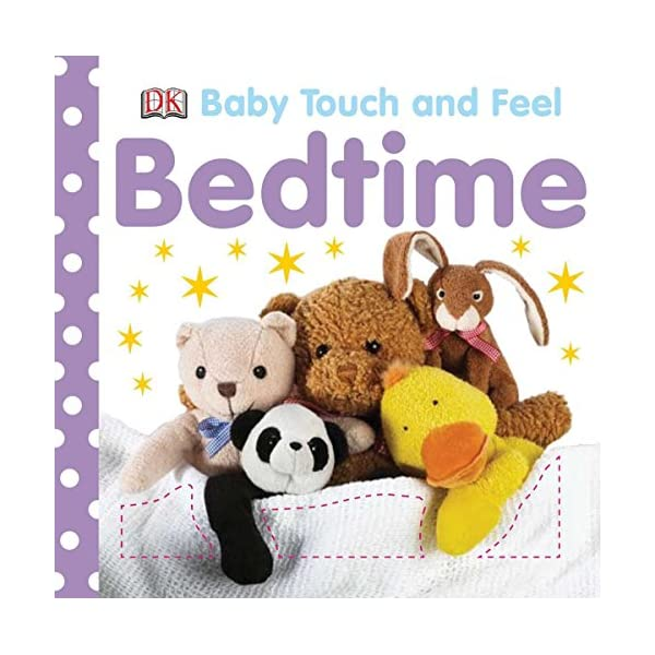 Baby Touch and Feel: Bedtime                         (Board book)