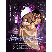 Forever And A Day: A Quest For The West Historical Romance Series Novella (Quest For The West Series Book 4)