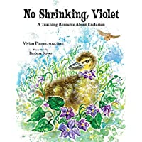 No Shrinking, Violet: A Teaching Resource About Exclusion