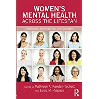 Women's Mental Health Across the Lifespan (Clinical Topics in Psychology and Psychiatry)