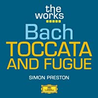 Bach: Toccata and Fugue in D minor BWV 565