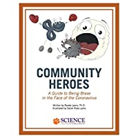 Community Heroes: A Guide to Being Brave in the Face of Coronavirus