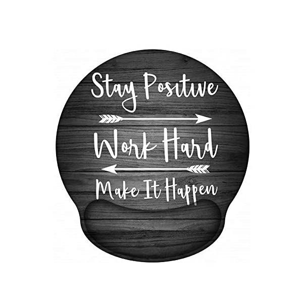 Stay Positive Work Hard and Make It Happen Arrow Print Inspirational Quote Cute Mouse Pad Pain Relief Wrist Rest Pad with Non-Slip PU Base ITNRSIIET Ergonomic Mouse Pad with Gel Wrist Rest Support