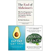 End Of Alzheimers, Eat Fat Get Thin And Brain Maker 3 Books Collection Set