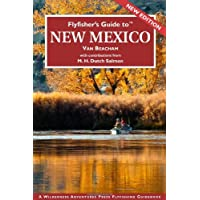 Flyfisher's Guide to New Mexico (Flyfisher's Guides to)