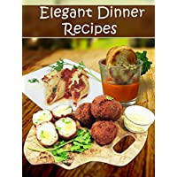 Elegant Dinner Recipes