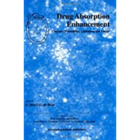 Drug Absorption Enhancement: Concepts, Possibilities, Limitations and Trends (Drug Targeting and Delivery)