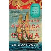 When America First Met China: An Exotic History of Tea, Drugs, and Money in the Age of Sail