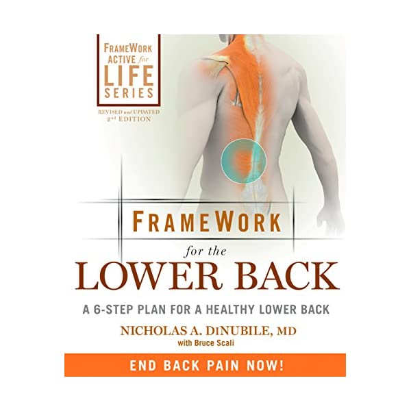 FrameWork for the Lower Back: A 6-Step Plan for a Healthy Lower Back (FrameWork Active for Life)                         (Paperback)