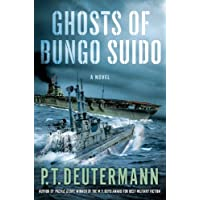 Ghosts of Bungo Suido: A Novel (P. T. Deutermann WWII Novels)