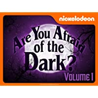 Are You Afraid of the Dark? Volume 1