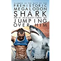 Slammed In The Butt By The Prehistoric Megalodon Shark Amid Accusations Of Jumping Over Him
