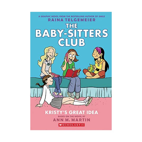 Kristy's Great Idea: Full-Color Edition (The Baby-Sitters Club Graphix #1)                         (Paperback)