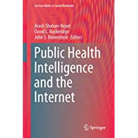 Public Health Intelligence and the Internet (Lecture Notes in Social Networks)