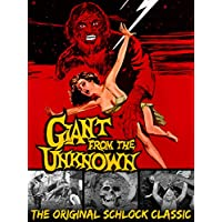 Giant From The Unknown - The Original Schlock Classic