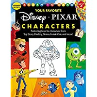 Learn to Draw Your Favorite Disney/Pixar Characters: Expanded edition! Featuring favorite characters from Toy Story, Finding Nemo, Inside Out, and more! (Licensed Learn to Draw)