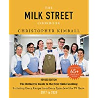 The Milk Street Cookbook: The Definitive Guide to the New Home Cooking, Including...