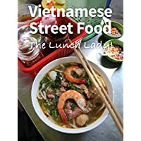 Vietnamese Street Food at The Lunch Lady