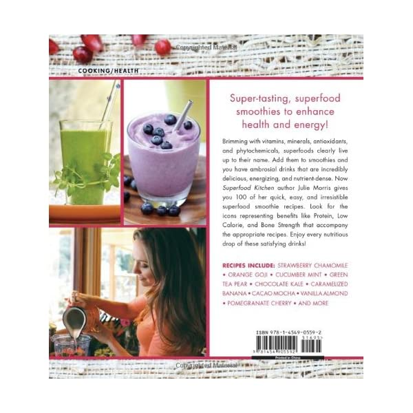 Superfood Smoothies: 100 Delicious, Energizing & Nutrient-dense Recipes (Julie Morris's Superfoods)                         (Hardcover)
