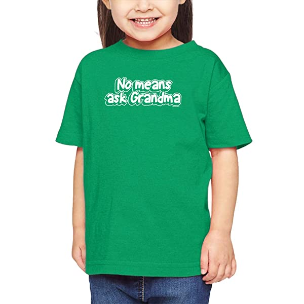 No Means Ask Grandma - Granny Infant/Toddler Cotton Jersey T-Shirt (Kelly, 6 Months)
