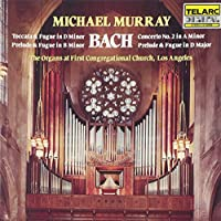 Bach: Toccata and Fugue in D Minor