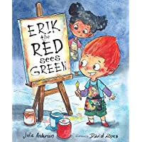 Erik the Red Sees Green: A Story About Color Blindness