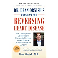 Dr. Dean Ornish's Program for Reversing Heart Disease: The Only System Scientifically...